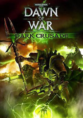 Warhammer 40,000 Dawn of War - Dark Crusade